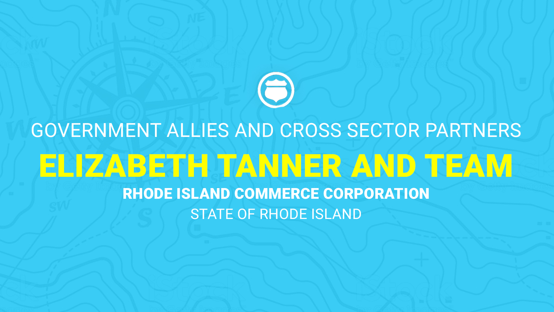 Finalists: Elizabeth Tanner and Team, Rhode Island Commerce Corporation, State of Rhode Island